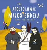 Apostołowie miłosierdzia - , Eliza Piotrowska