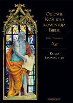 Ojcowie Kościoła komentują Biblię ST Tom X a - Stary Testament, Tom Xa, Księga Izajasza 1-39, Stanisław Kalinkowski