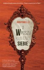 W poszukiwaniu siebie - , John Powell SJ