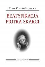 Beatyfikacja Piotra Skargi - , Zofia Kossak-Szczucka