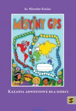 Misyjny GPS / Outlet - Kazania adwentowe dla dzieci, ks. Mirosław Kozina