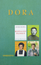 Dora / Outlet - Rozpalony płomień, Javier Medina