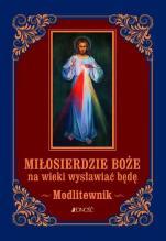 Miłosierdzie Boże na wieki wysławiać będę / Wyprzedaż - , ks. Zbigniew Sobolewski