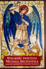 Wielkość świętego Michała Archanioła - Miesięczne nabożeństwo w sprawach trudnych, ks. Nicola Ricci, ks. Cosimo Petino