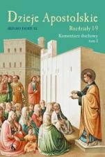 Dzieje Apostolskie - Rozdziały 1-9 - Komentarz duchowy tom I, Silvano Fausti SJ