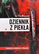 Dziennik z piekła - Świadectwo ludobójstwa w Rwandzie, ks. Vito Misuraca