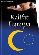 Kalifat Europa / Outlet - , Tomasz P. Terlikowski
