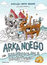 Arka Noego - Kolorowanka kreatywna z naklejkami, Jacek Siepsiak SJ