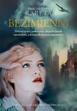 Bezimienni - Dziewczyna z podziemia, aliancki lotnik i przeszłość, o której nie można zapomnieć, Mirosława Kareta