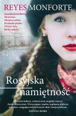 Rosyjska namiętność - , Reyes Monforte