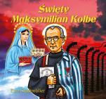 Święty Maksymilian Kolbe / Wyprzedaż - , Ewa Stadtmüller