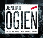 Ogień CD - , Gospel Rain