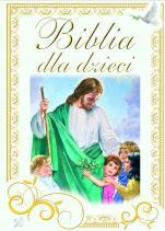Biblia dla dzieci  - , red. Krystyna Kolwas