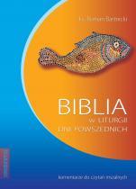 Biblia w liturgii dni powszednich Komentarze do czytań - Komentarze do czytań mszalnych, ks. Roman Bartnicki
