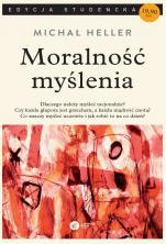Moralność myślenia - , Michał Heller