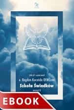 Szkoła Świadków - Zeszyt 2, Bogdan Kocańda OFMConv