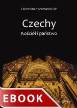 Czechy. Kościół i państwo - , Hieronim Kaczmarek OP