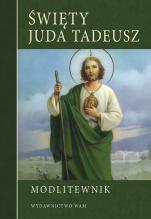 Święty Juda Tadeusz - Modlitewnik,