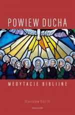 Powiew Ducha - Medytacje biblijne, Stanisław Biel SJ