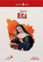 Święta Rita Skuteczni święci - , Ilona Kisiel