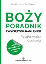 Boży poradnik zwycięstwa nad lękiem - Wygraj walkę duchową, Arkadiusz Łodziewski