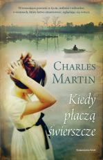 Kiedy płaczą świerszcze - , Charles Martin