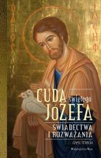 Cuda świętego Józefa - Część 3 - Świadectwa i rozważania., Katarzyna Pytlarz