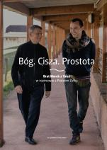 Bóg. Cisza. Prostota - Brat Marek z Taizé w rozmowie z Piotrem Żyłką, Brat Marek z Taizé, Piotr Żyłka