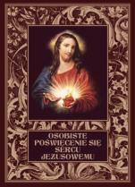 Osobiste poświęcenie się Sercu Jezusowemu - ,