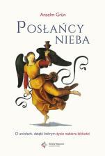 Posłańcy nieba - O aniołach, dzięki którym życie nabiera lekkości, Anselm Grün OSB