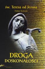 Droga doskonałości wyd. krytyczne - , św. Teresa od Jezusa