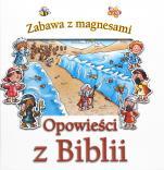 Opowieści z Biblii. Zabawa z magnesami - , Tim Dowley, Helen Prole