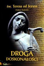 Droga doskonałości wyd. kieszonkowe - , św. Teresa od Jezusa