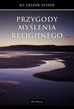 Przygody myślenia religijnego / Outlet - , ks. Leszek Łysień
