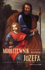 Modlitewnik do Świętego Józefa - , Praca zbiorowa