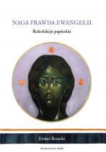Naga prawda Ewangelii - Rekolekcje papieskie, Ermes Ronchi