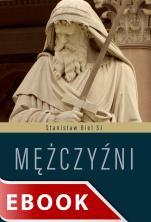 Mężczyźni - Medytacje biblijne, Stanisław Biel SJ