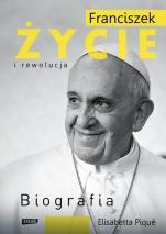 Franciszek. Życie i rewolucja - Biografia, Elisabetta Piqué