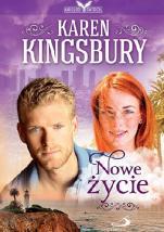 Nowe życie - , Karen Kingsbury