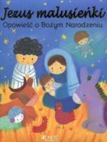 Jezus malusieńki - Opowieść o Bożym Narodzeniu, Julia Stone