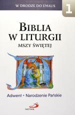Biblia w liturgii Mszy świętej 1 - Adwent. Narodzenie Pańskie,