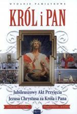 Król i Pan - Jubileuszowy Akt Przyjęcia Jezusa Chrystusa za Króla i Pana, Małgorzata Pabis,  Wojciech Jaroń, Przemysław Radzyński