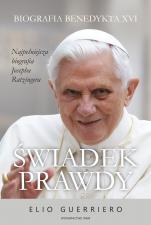 Świadek prawdy - Biografia Benedykta XVI, Elio Guerriero