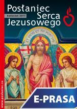Posłaniec Serca Jezusowego - kwiecień 2017 - , ks. Stanisław Groń SJ (red. nacz.)