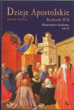 Dzieje Apostolskie - Rozdziały 10-18 - Komentarz duchowy tom II, Silvano Fausti SJ