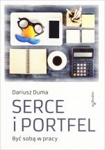 Serce i portfel - Być sobą w pracy, Dariusz Duma