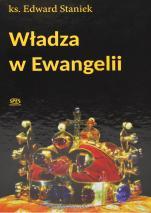 Władza w Ewangelii - , ks. Edward Staniek