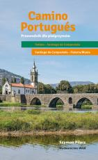 Camino Portugués - Przewodnik dla pielgrzymów, Szymon Pilarz