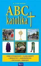 ABC katolika - , ks. Leszek Smoliński