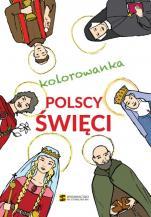 Polscy święci kolorowanka - , Monika Szybiak